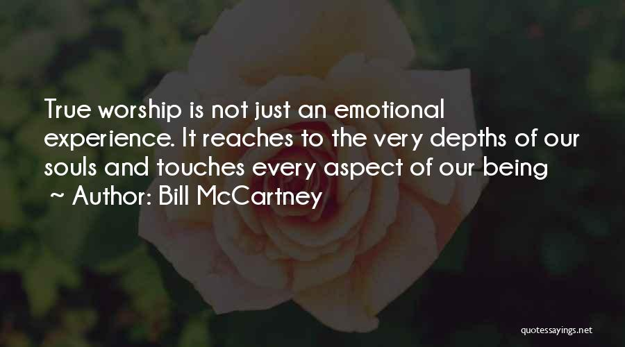 Emotional Depth Quotes By Bill McCartney
