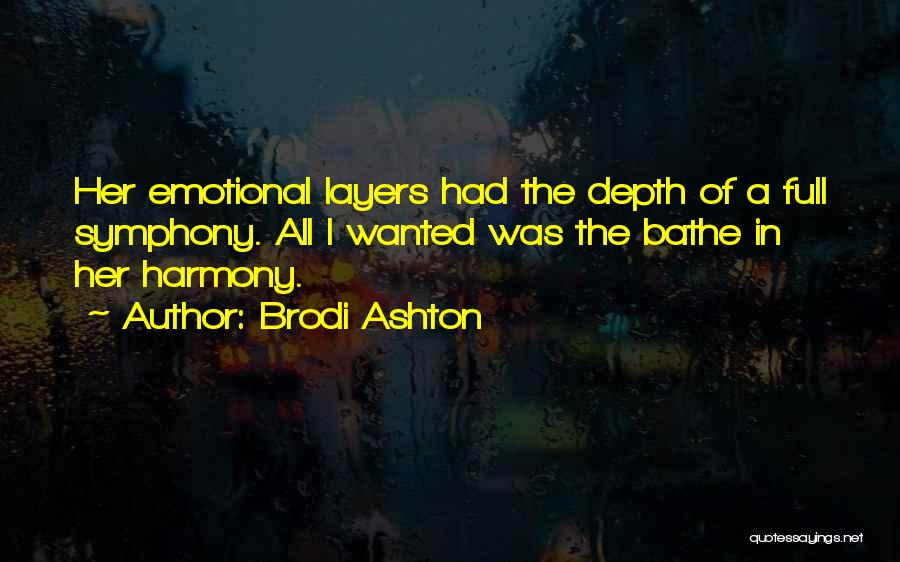 Emotional Depth Quotes By Brodi Ashton
