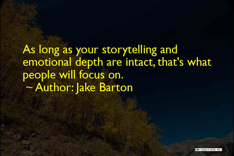 Emotional Depth Quotes By Jake Barton