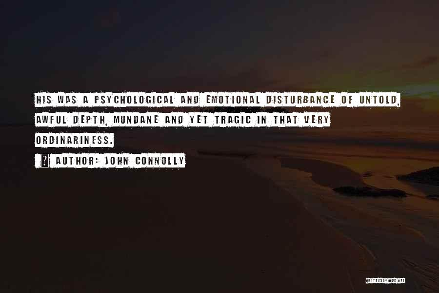 Emotional Depth Quotes By John Connolly
