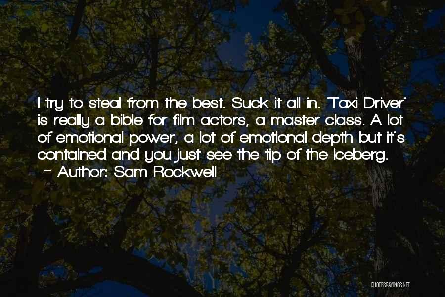 Emotional Depth Quotes By Sam Rockwell
