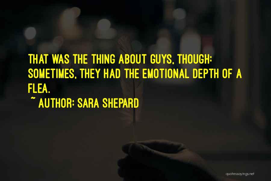 Emotional Depth Quotes By Sara Shepard