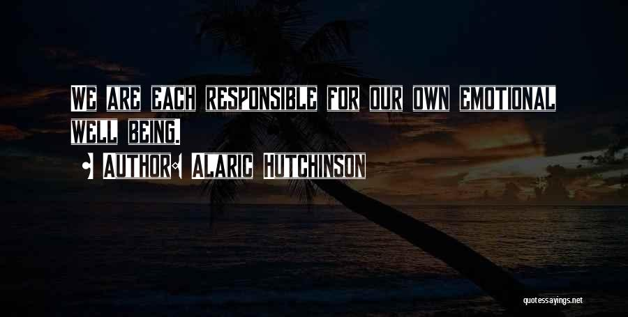 Emotional Growth Quotes By Alaric Hutchinson