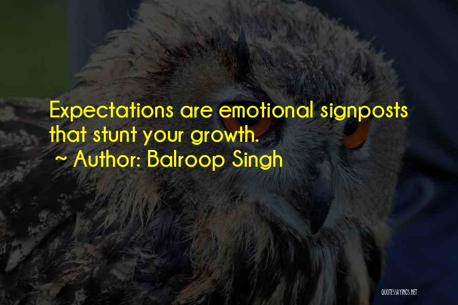 Emotional Growth Quotes By Balroop Singh