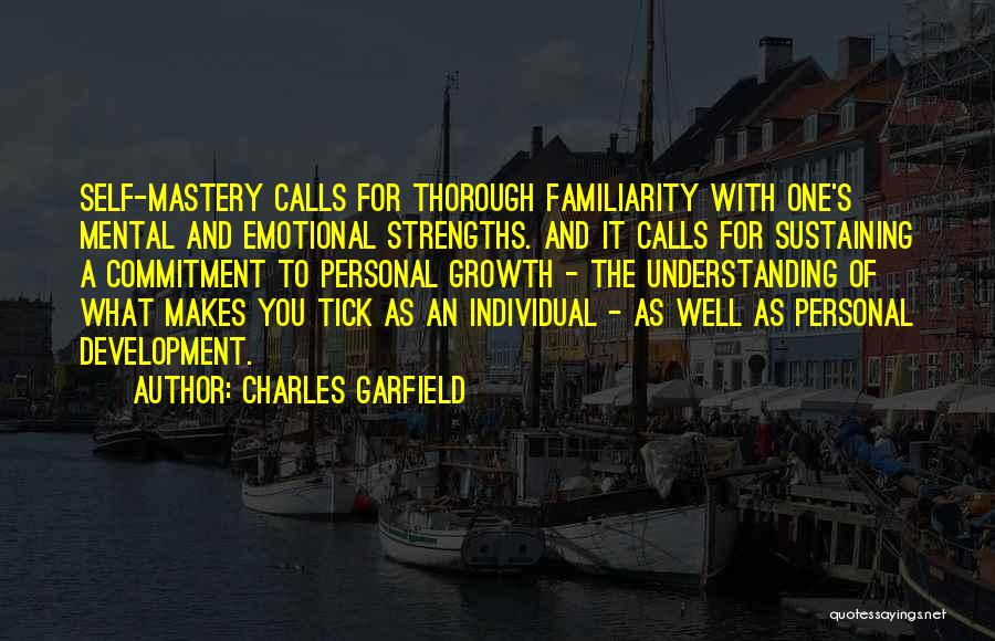 Emotional Growth Quotes By Charles Garfield