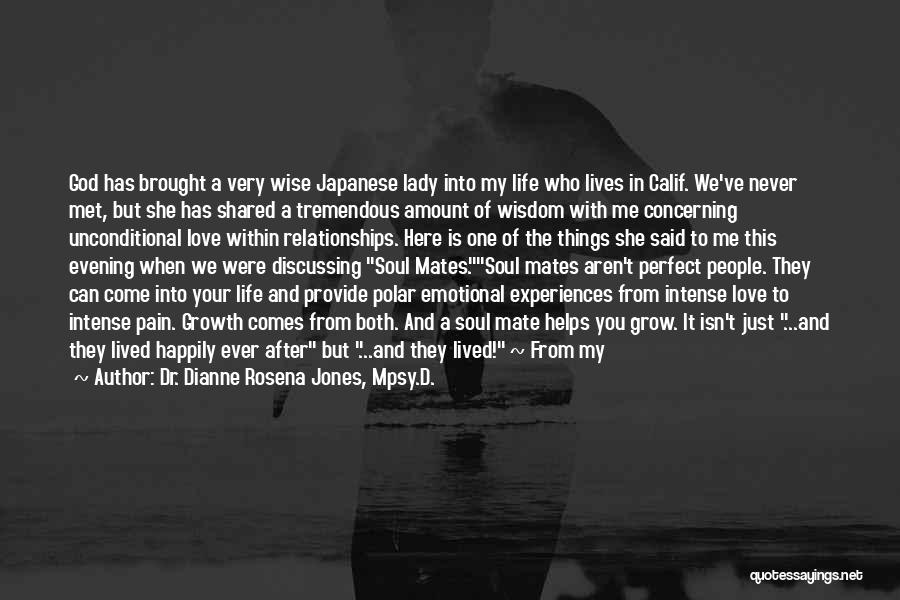 Emotional Growth Quotes By Dr. Dianne Rosena Jones, Mpsy.D.