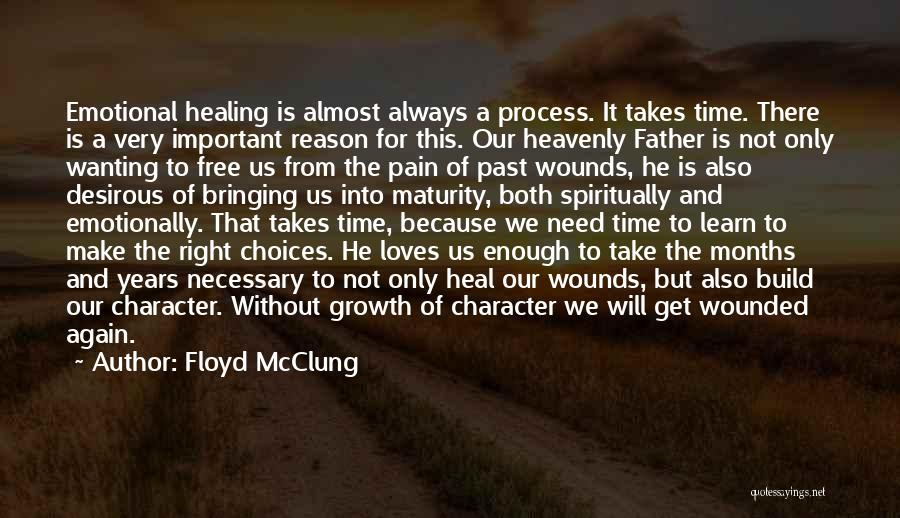 Emotional Growth Quotes By Floyd McClung