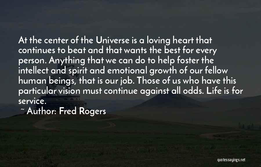 Emotional Growth Quotes By Fred Rogers
