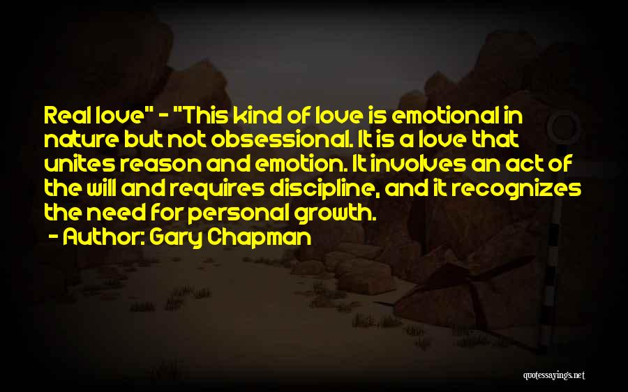 Emotional Growth Quotes By Gary Chapman