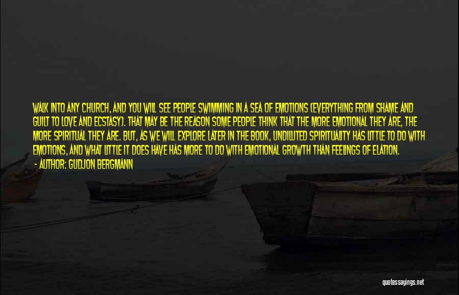Emotional Growth Quotes By Gudjon Bergmann