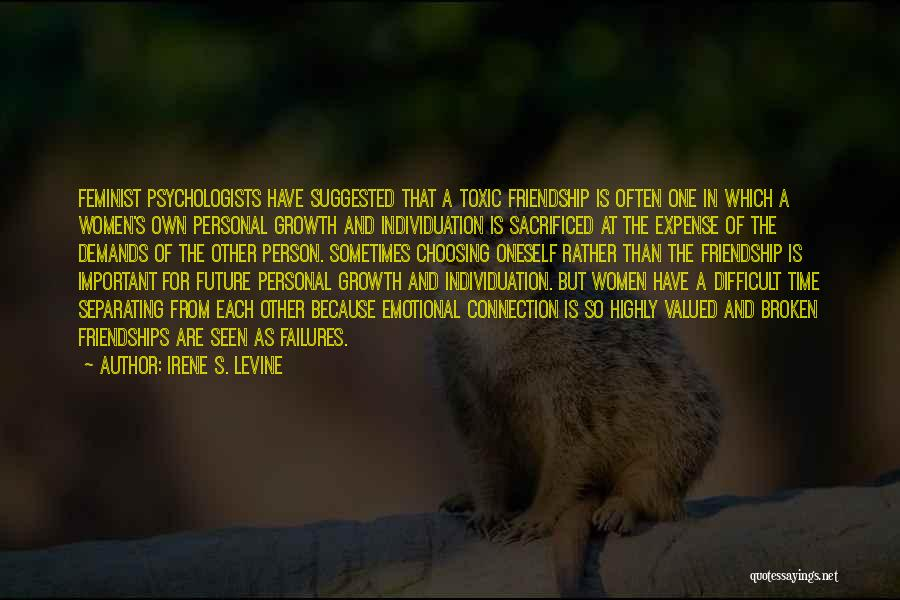 Emotional Growth Quotes By Irene S. Levine