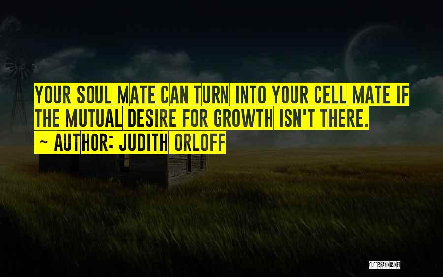 Emotional Growth Quotes By Judith Orloff