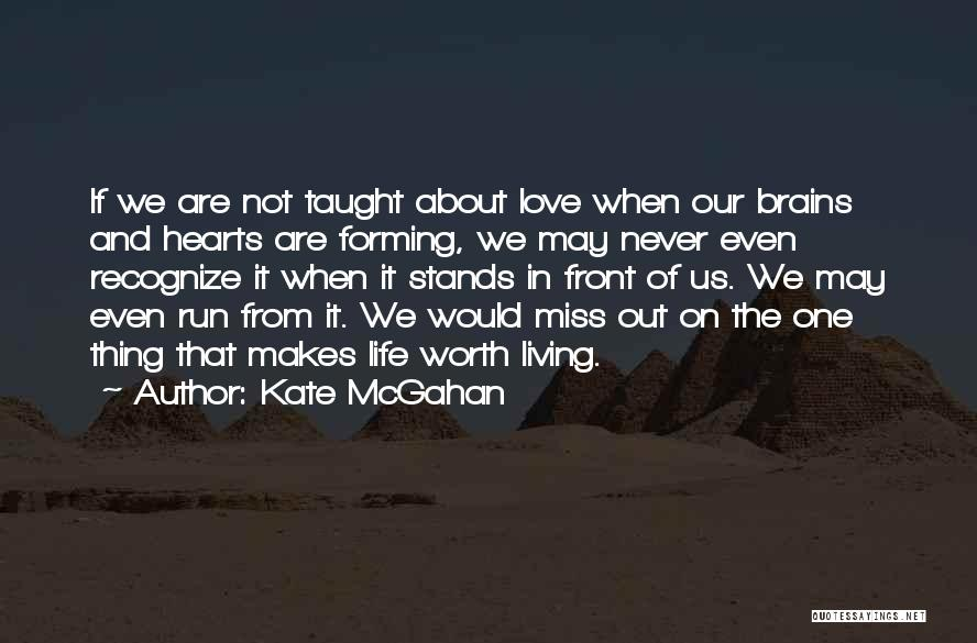 Emotional Growth Quotes By Kate McGahan