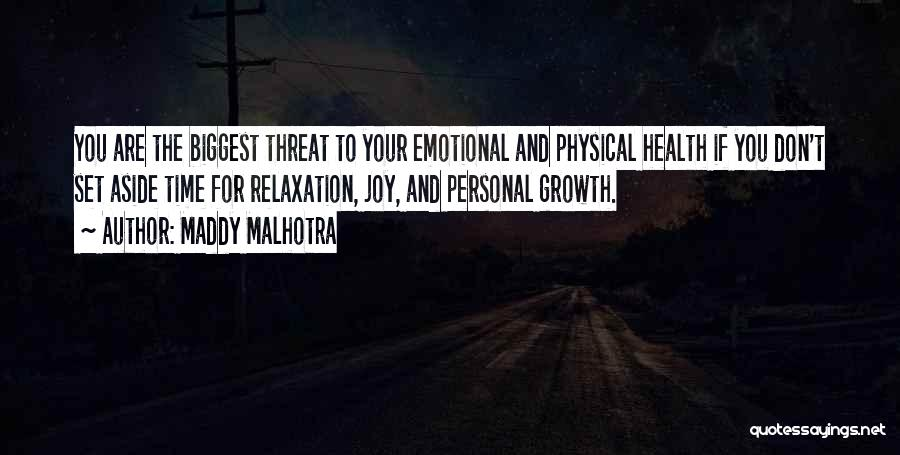 Emotional Growth Quotes By Maddy Malhotra