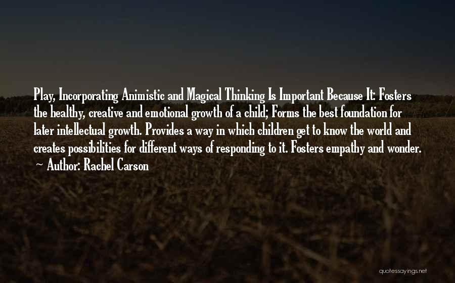 Emotional Growth Quotes By Rachel Carson
