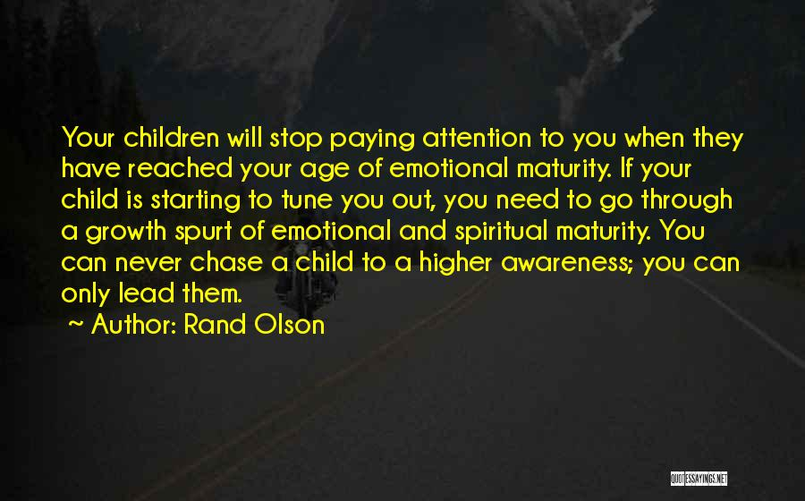 Emotional Growth Quotes By Rand Olson