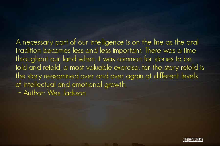 Emotional Growth Quotes By Wes Jackson