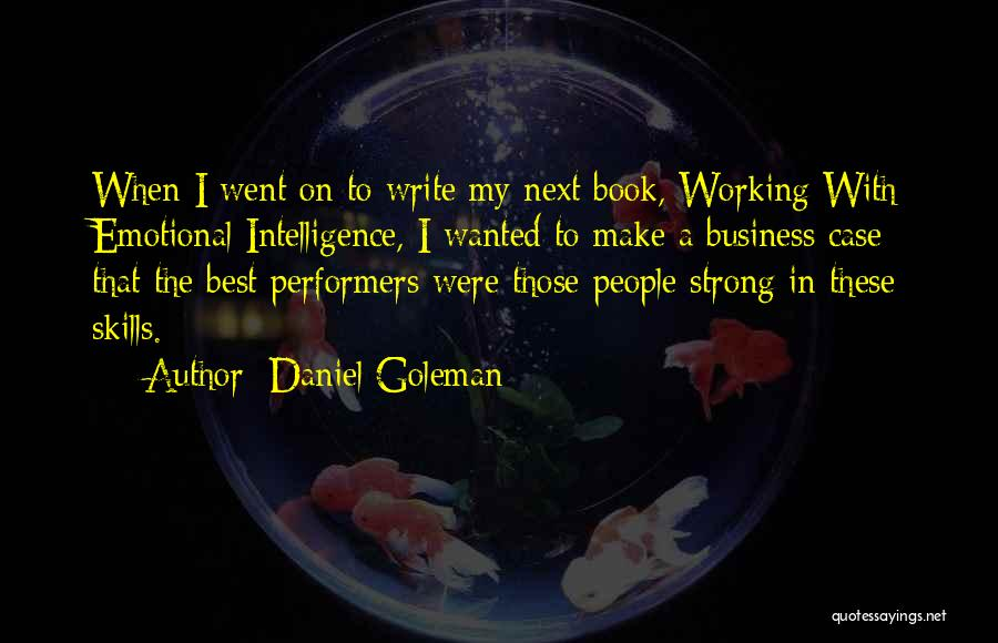 Emotional Intelligence Book Quotes By Daniel Goleman
