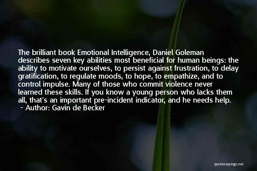 Emotional Intelligence Book Quotes By Gavin De Becker