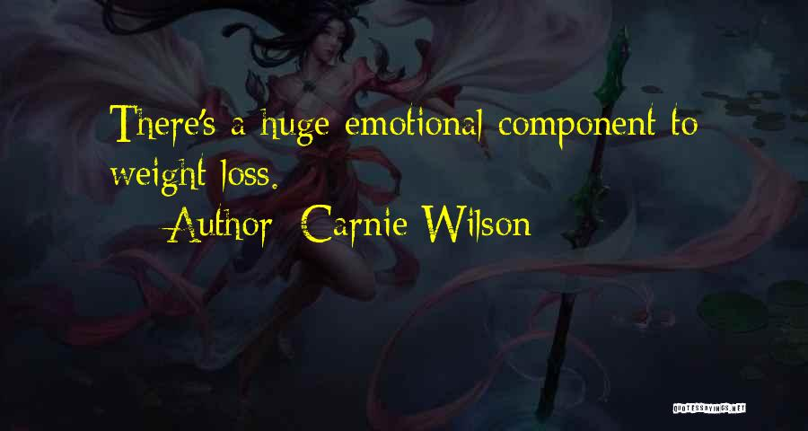 Emotional Loss Quotes By Carnie Wilson