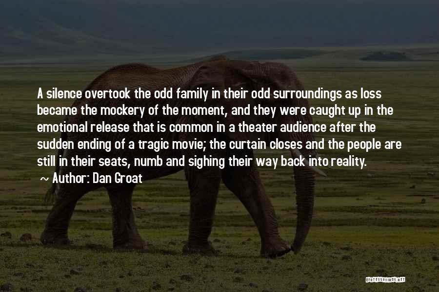 Emotional Loss Quotes By Dan Groat