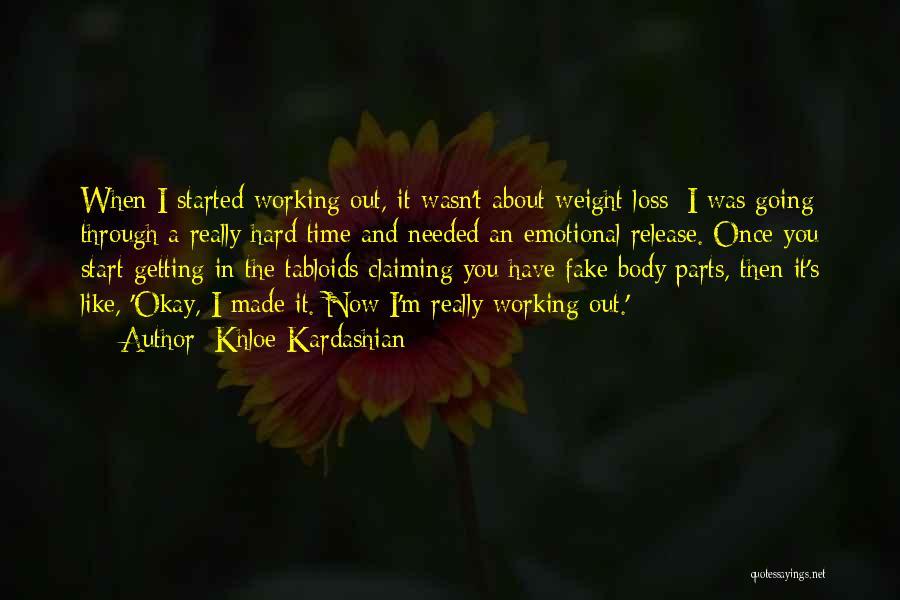 Emotional Loss Quotes By Khloe Kardashian