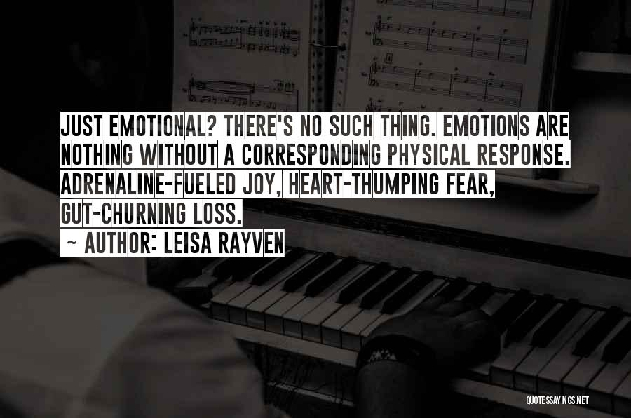 Emotional Loss Quotes By Leisa Rayven