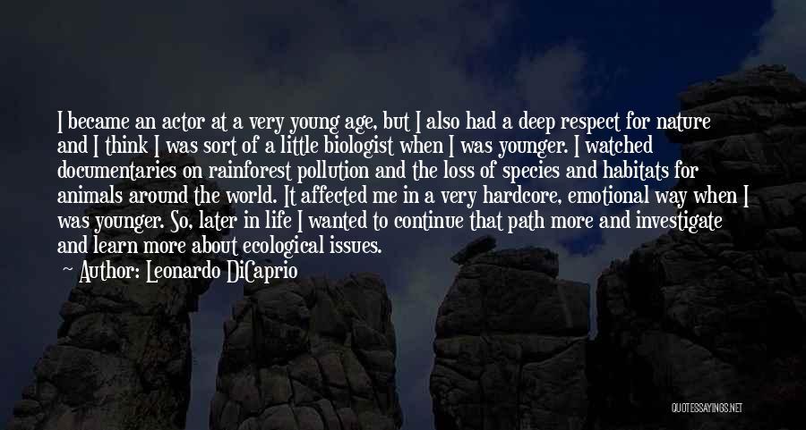 Emotional Loss Quotes By Leonardo DiCaprio