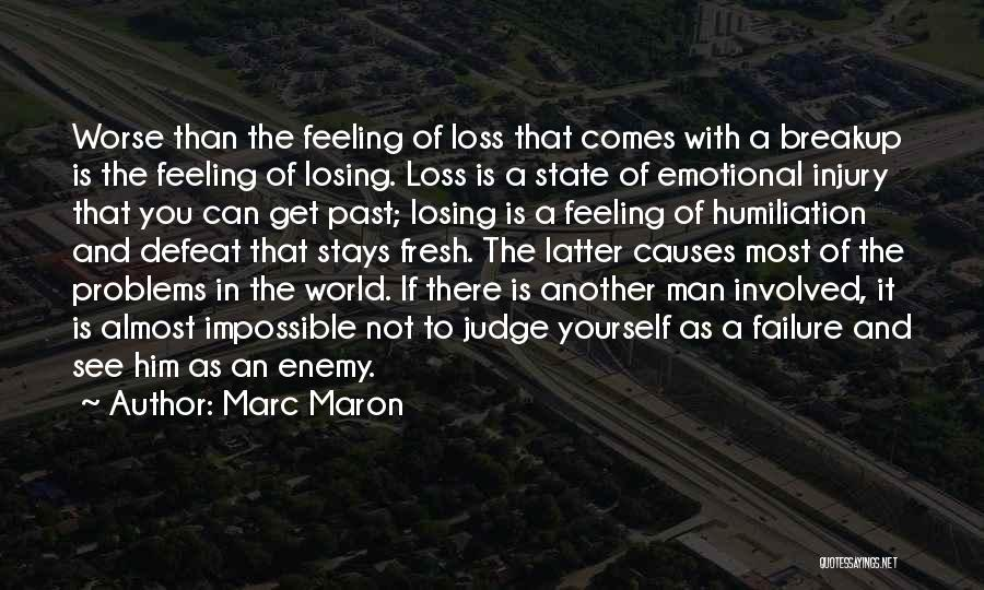 Emotional Loss Quotes By Marc Maron