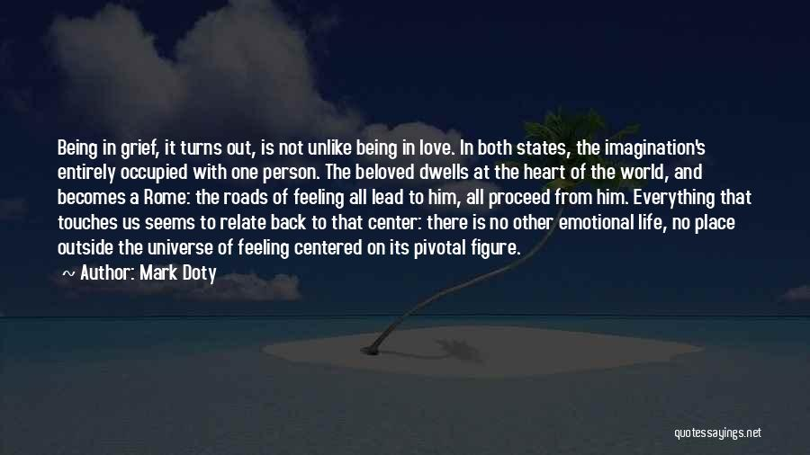 Emotional Loss Quotes By Mark Doty