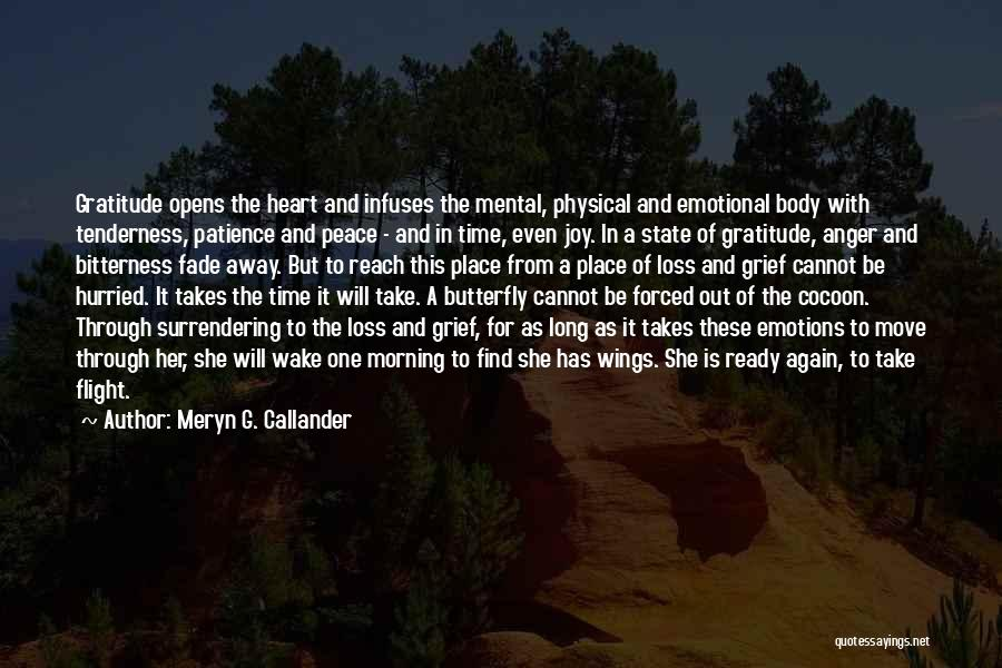 Emotional Loss Quotes By Meryn G. Callander