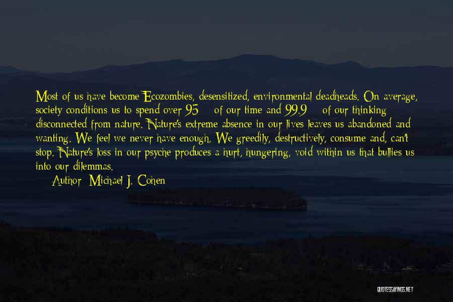 Emotional Loss Quotes By Michael J. Cohen