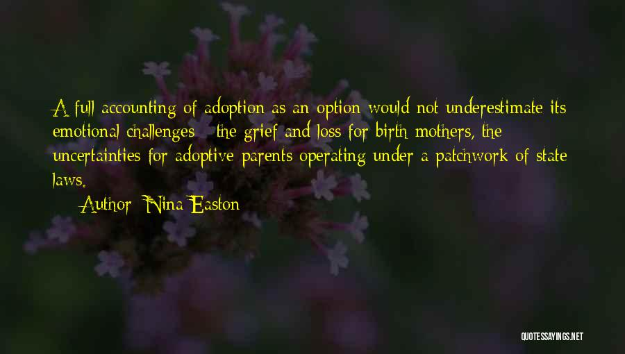 Emotional Loss Quotes By Nina Easton