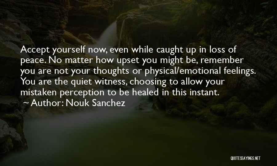 Emotional Loss Quotes By Nouk Sanchez