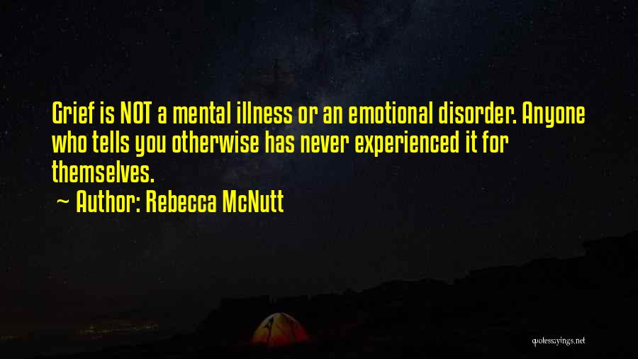 Emotional Loss Quotes By Rebecca McNutt
