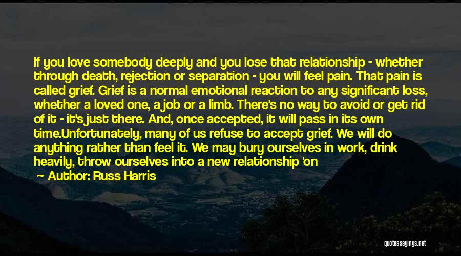 Emotional Loss Quotes By Russ Harris