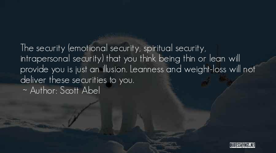 Emotional Loss Quotes By Scott Abel