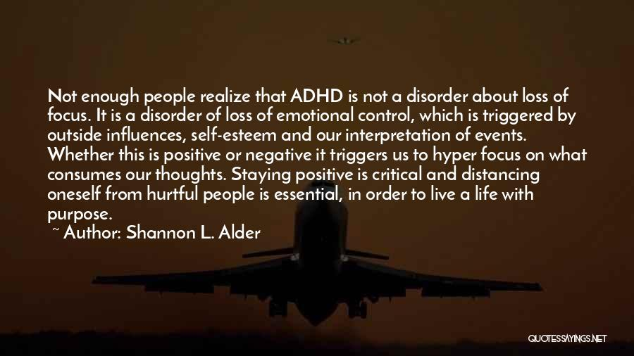 Emotional Loss Quotes By Shannon L. Alder