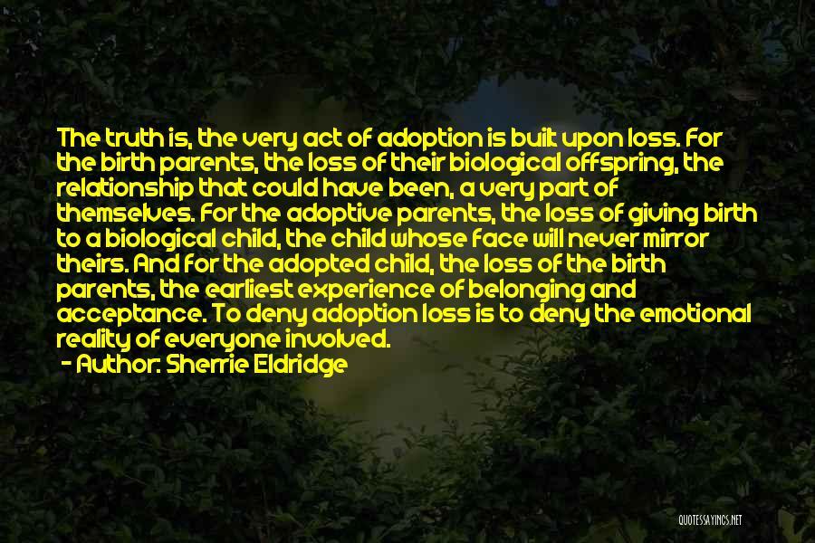Emotional Loss Quotes By Sherrie Eldridge