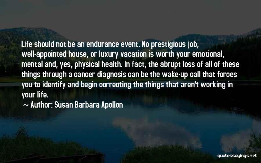 Emotional Loss Quotes By Susan Barbara Apollon