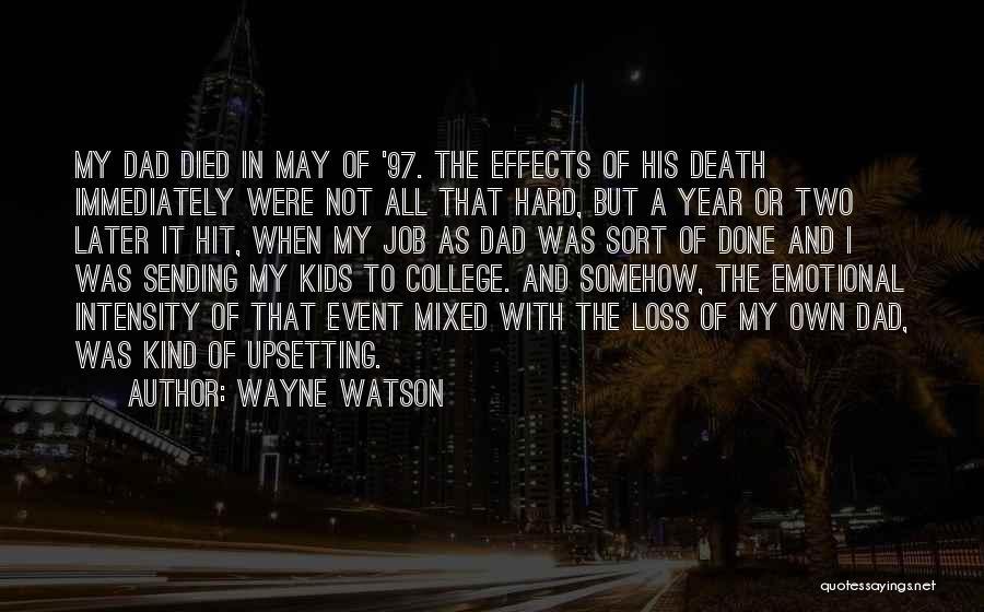Emotional Loss Quotes By Wayne Watson