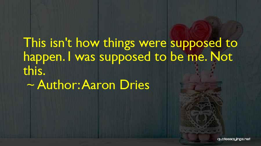 Emotional Pain Quotes By Aaron Dries