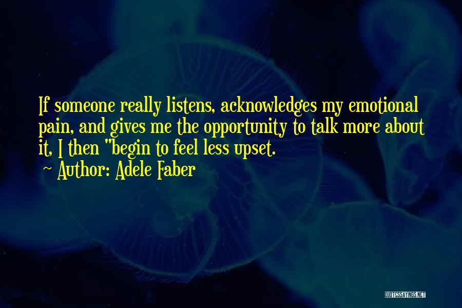 Emotional Pain Quotes By Adele Faber