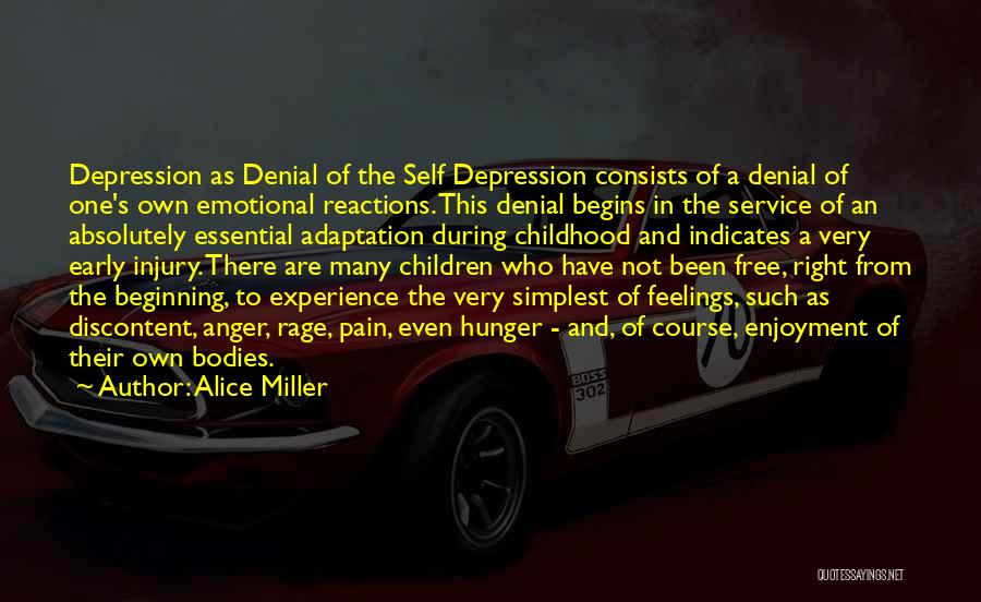 Emotional Pain Quotes By Alice Miller