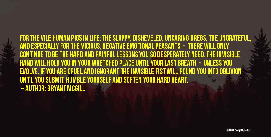 Emotional Pain Quotes By Bryant McGill