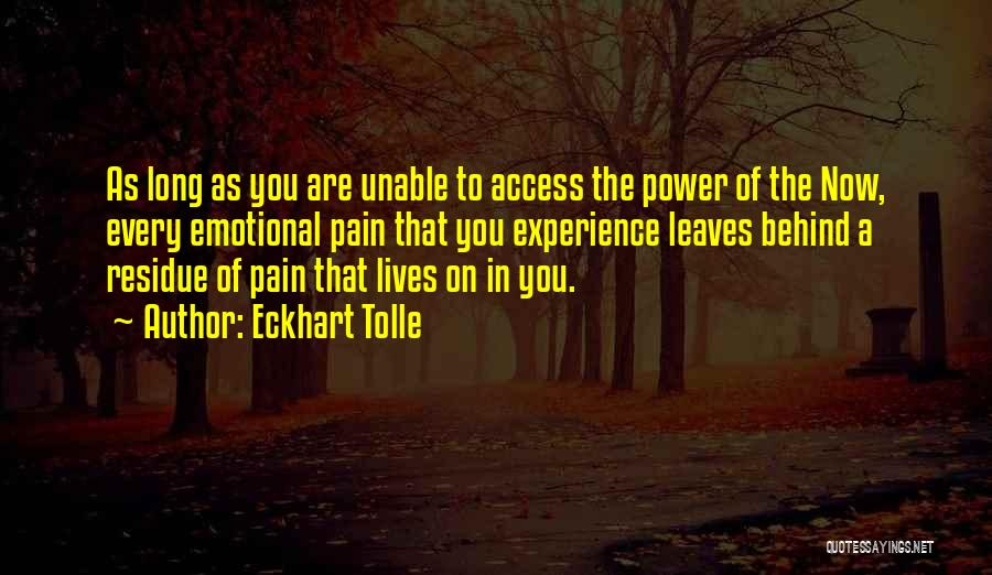 Emotional Pain Quotes By Eckhart Tolle