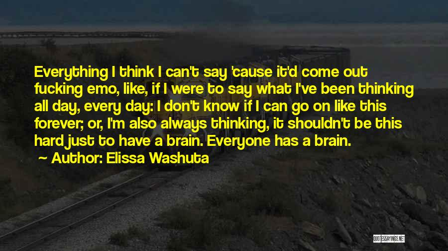 Emotional Pain Quotes By Elissa Washuta
