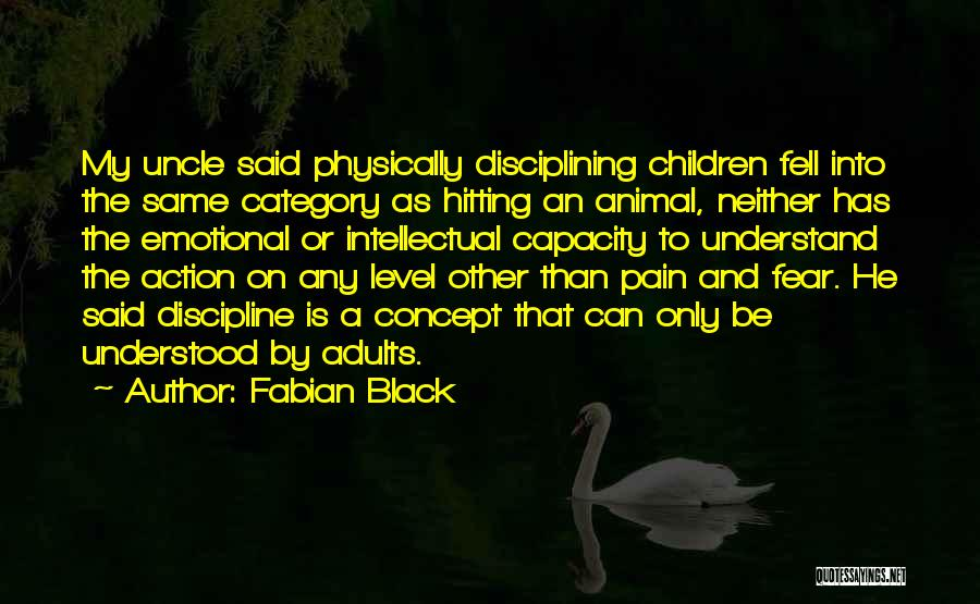 Emotional Pain Quotes By Fabian Black
