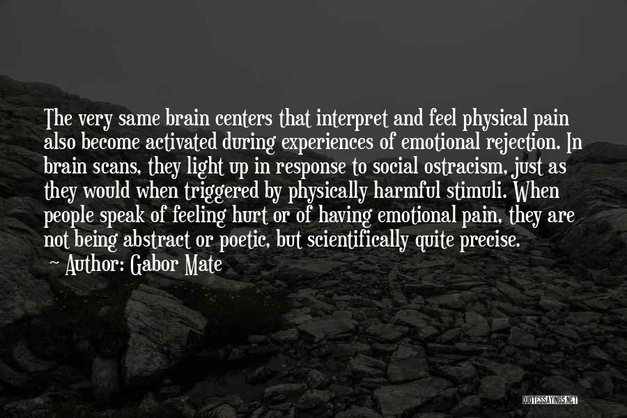 Emotional Pain Quotes By Gabor Mate