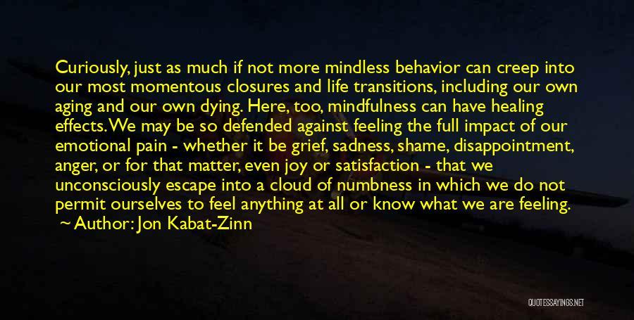 Emotional Pain Quotes By Jon Kabat-Zinn